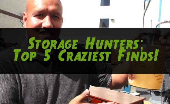 Storage Hunters: Top 5 Craziest finds!